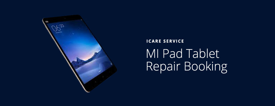 Mi Pad Tablet Service Center in Chennai